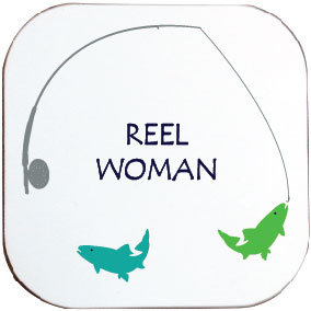 REEL WOMAN FISHING COASTER