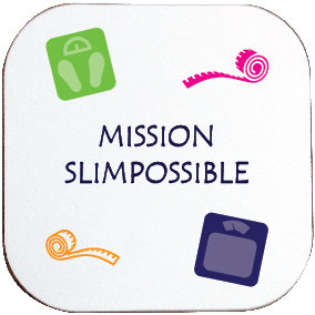 MISSION SLIMPOSSIBLE/DIETING COASTER