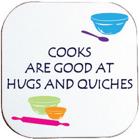 HUGS & QUICHES COASTER