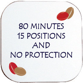 NO PROTECTION RUGBY COASTER