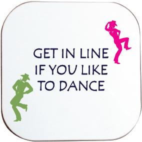 LINE DANCING COASTER