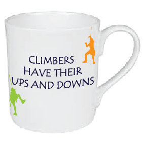 CLIMBERS HAVE THEIR UPS AND DOWNS MUG