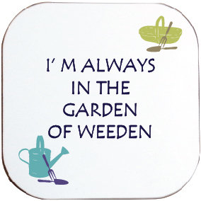 GARDEN OF WEEDEN COASTER