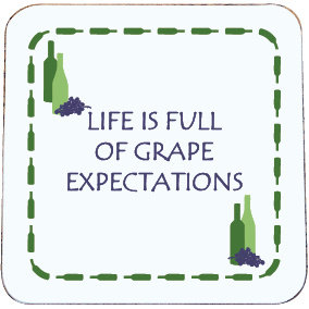 WINE COASTER - GRAPE EXPECTATIONS
