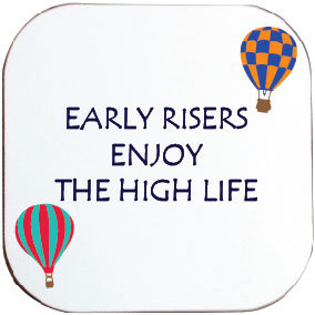 EARLY RISERS HOT AIR BALLOONING COASTER