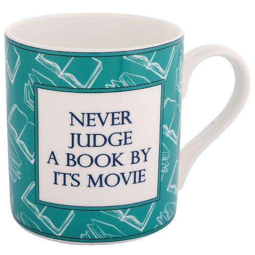 BOOK MUG - NEVER JUDGE A BOOK BY ITS MOVIE