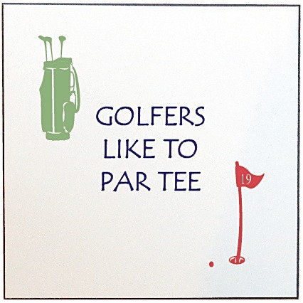 GOLFERS LIKE TO PAR TEE PICTURE PANEL
