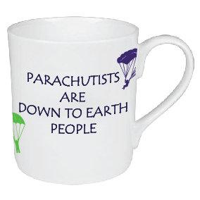 PARACHUTISTS ARE DOWN TO EARTH PEOPLE MUG