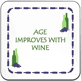 WINE COASTER - AGE IMPROVES WITH WINE