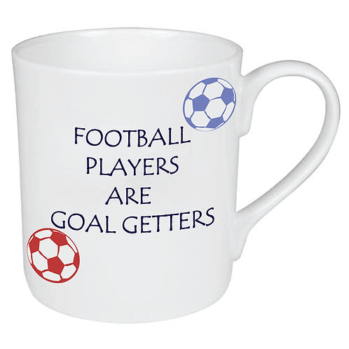 FOOTBALL PLAYERS ARE GOAL GETTERS MUG / SOCCER