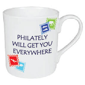 PHILATELY WILL TAKE YOU EVERYWHERE / STAMP COLLECTING MUG