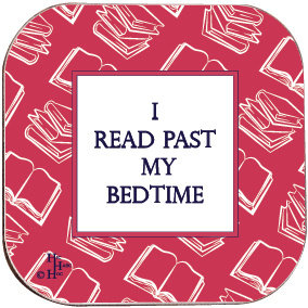 BOOK COASTER - I READ PAST MY BEDTIME