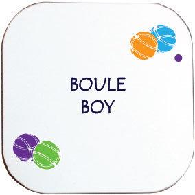 BOULES / PETANQUE - BOULE BOY COASTER