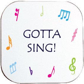 GOTTA SING! COASTER