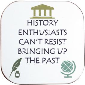 HISTORY COASTER - BRINGING UP THE PAST