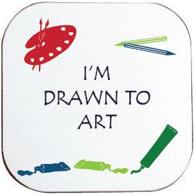 I'M DRAWN TO ART COASTER