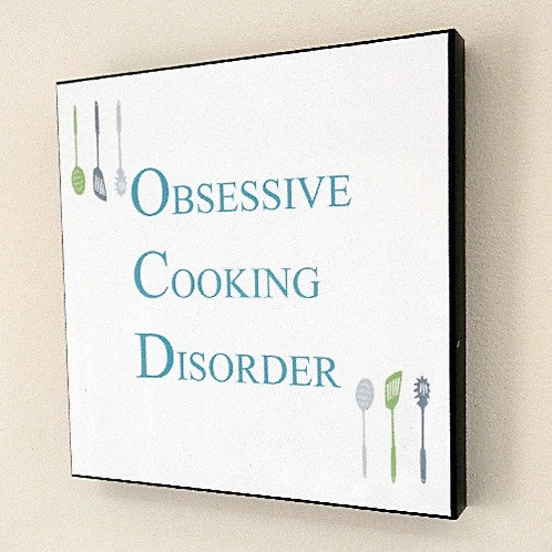OBSESSIVE COOKING DISORDER PICTURE PANEL