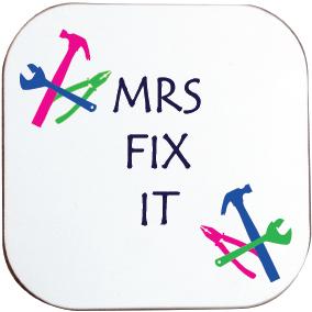 MRS FIX IT COASTER