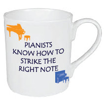 PIANIST KNOW HOW TO STRIKE THE RIGHT NOTE / MUSIC MUG