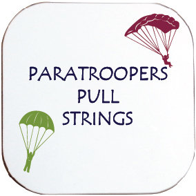 PARATROOPERS PULL STRINGS COASTER