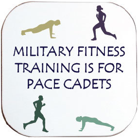 MILITARY FITNESS COASTER