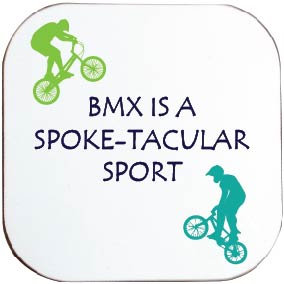 BMX IS A SPOKE-TACULAR SPORT CYCLING COASTER