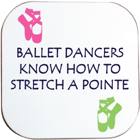 BALLET DANCERS KNOW HOW TO STRETCH A POINTE COASTER