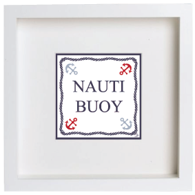 FRAMED PICTURE NAUTI BUOY