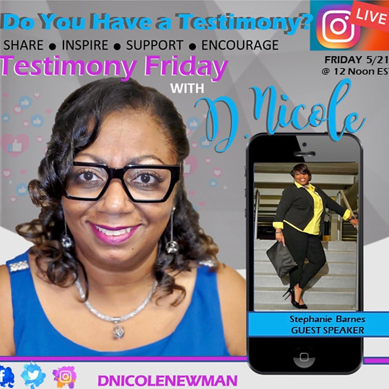 Testimony Friday's With DNicoleNewman