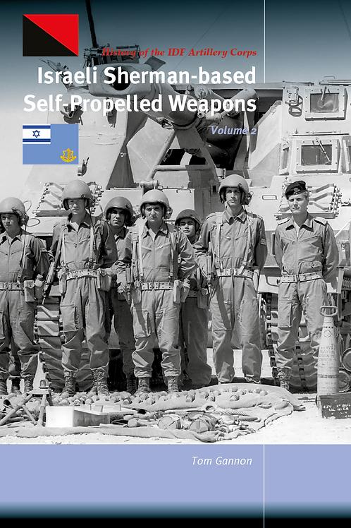 Israeli Sherman-based Self-propelled Weapons Vol 2