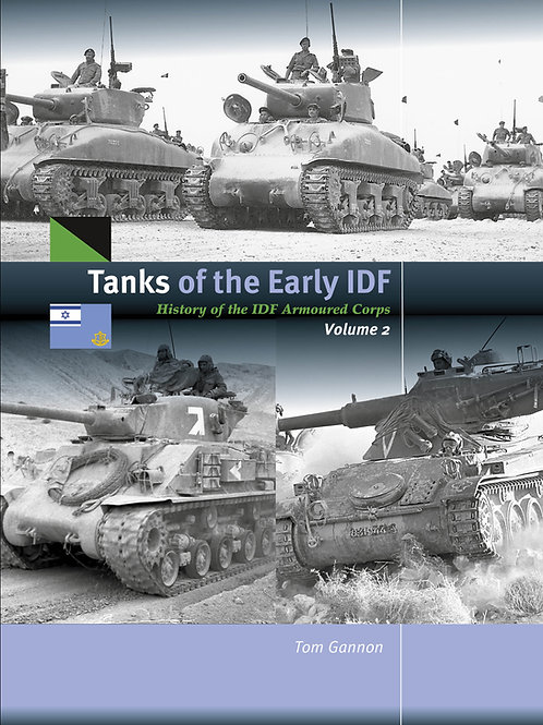 Tanks of the Early IDF Volume 2
