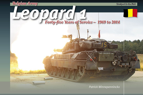 Belgian Army Leopard 1  Forty-five Years of Service 1969-2014