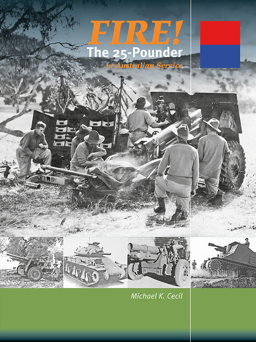FIRE! The 25-Pounder in Australian Service