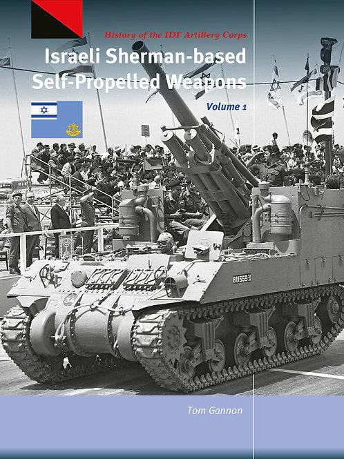 Israeli Sherman-Based Self-Propelled Weapons Vol 1