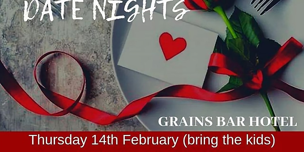 VALENTINES DATE NIGHT (bring the Kids)