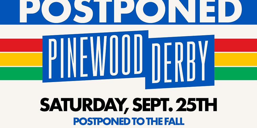 Pinewood Derby - POSTPONED