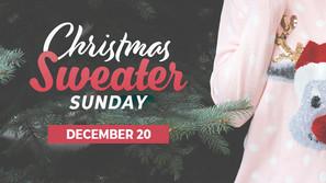 CHRISTMAS SWEATER SUNDAY