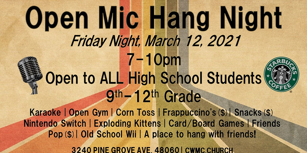 HSM OPEN MIC HANG NITE! (9th-12th Grade)