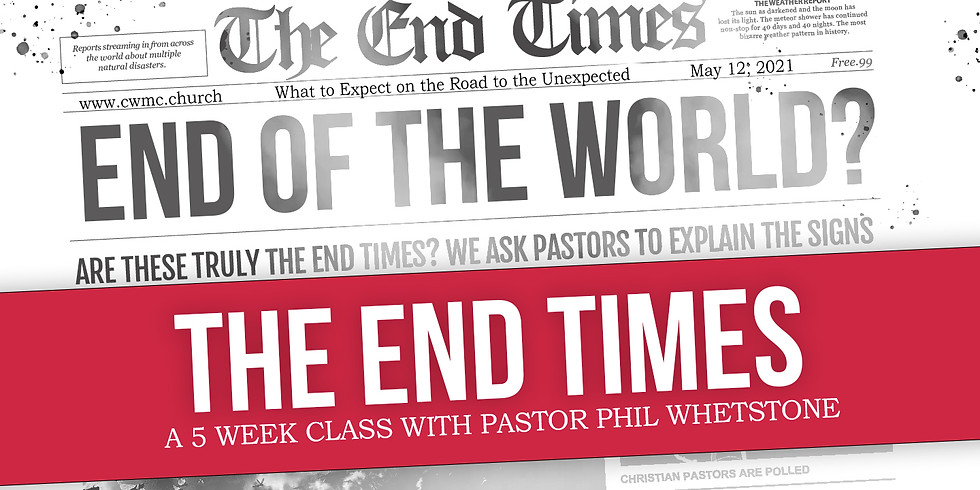 End Times Class