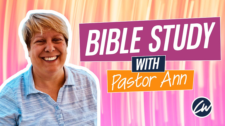 Bible Study with Pastor Ann