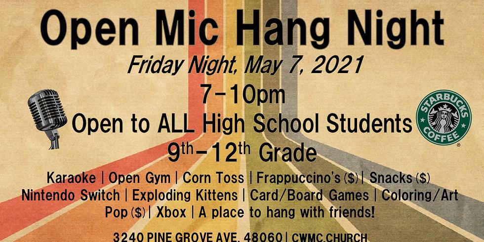 HSM OPEN MIC HANG NIGHT! (8th-12th Grade)