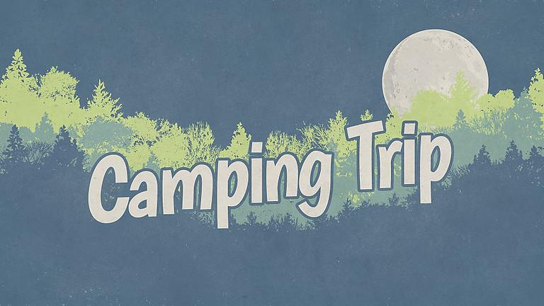 HSM Camping Trip! (8th-12th)