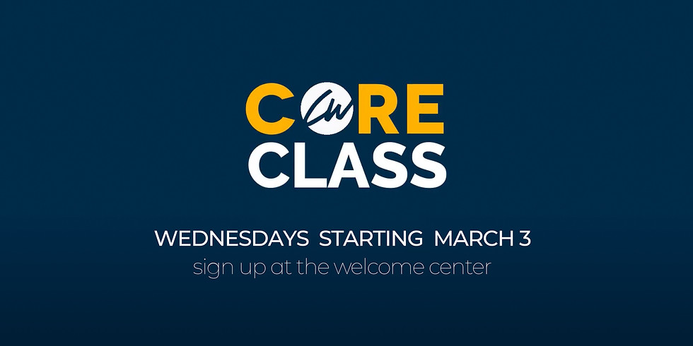 Core Classes with Pastor Phil