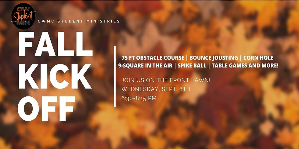 Student Ministry FALL KICKOFF (5TH-12TH GR)