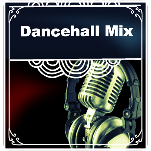 Dancehall Mix ( 2hr un-hosted weekly show)