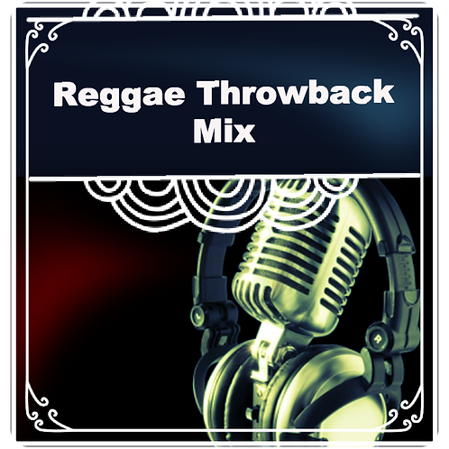 Reggae Throwback Mix ( 2hr un-hosted weekly show)