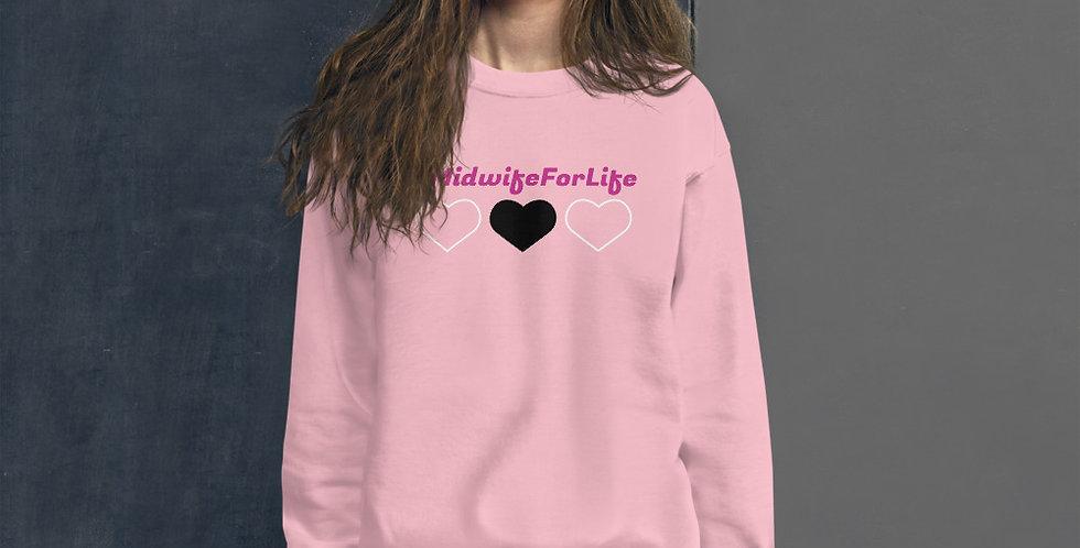 Midwife For Life Unisex Sweatshirt