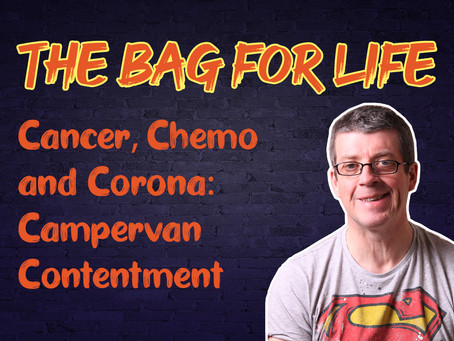 Cancer, Chemo and Corona: Campervan Contentment