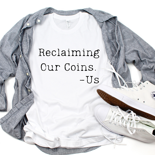 Reclaiming Our Coins - Black (Mens)