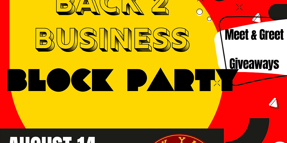 Back 2 Business Block Party